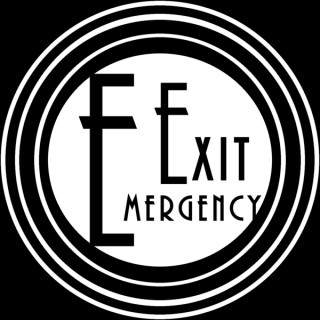 Emergency Exit Podcast Network