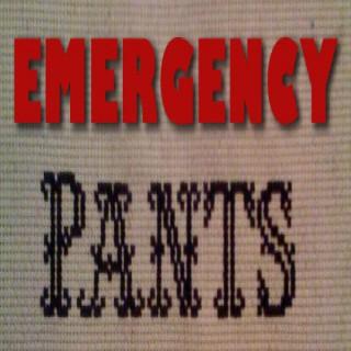 Emergency Pants Podcast
