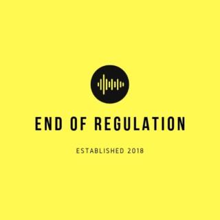 End of Regulation