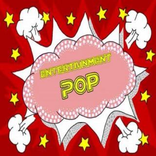 Entertainment Pop