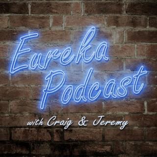 Eureka Podcast