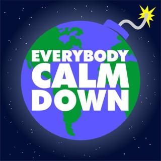 Everybody Calm Down