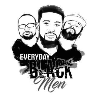 Everyday Black Men