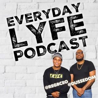 Everyday LYFE Podcast