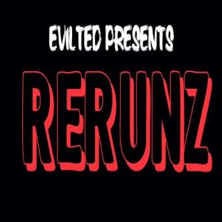 Evil Ted Presents: ReRunz