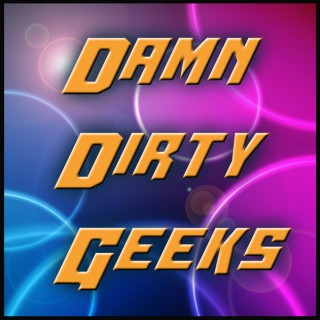 Damn Dirty Geeks