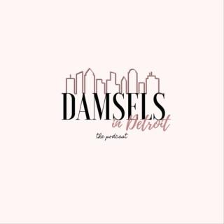 Damsels in Detroit