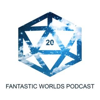 Fantastic Worlds Podcast