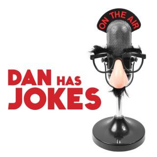 Dan Has Jokes