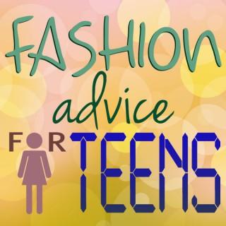 Fashion Advice For Teens