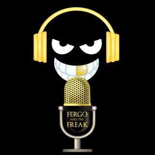 Fergo and The Freak