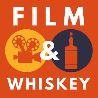 Film & Whiskey