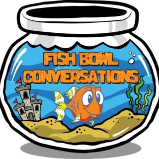 Fish Bowl Conversations
