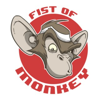 Fist of Monkey's Podcast