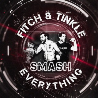 Fitch and Tinkle Smash Everything