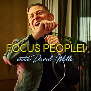 Focus People!