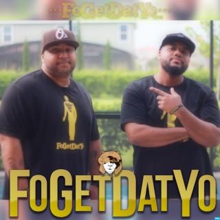 FoGetDatYo Podcast