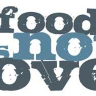 FOOD IS NOT LOVE
