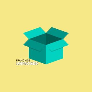 Franchise Unpacked