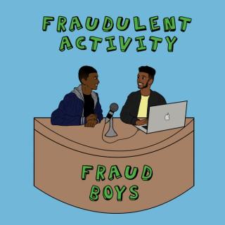 Fraudulent Activity