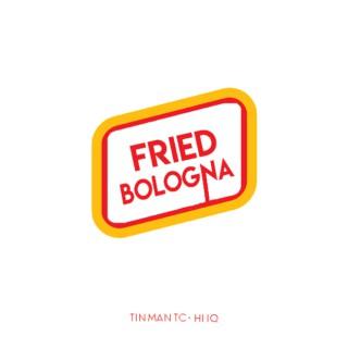 Fried Bologna