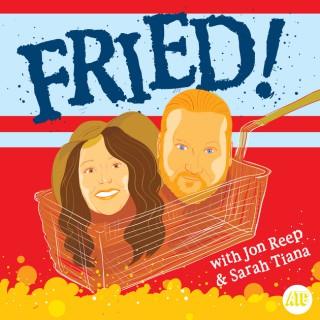 Fried w/ Jon Reep
