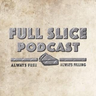 Full Slice Podcast