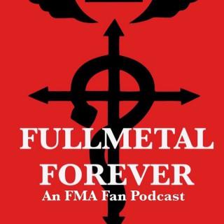 Fullmetal Forever!