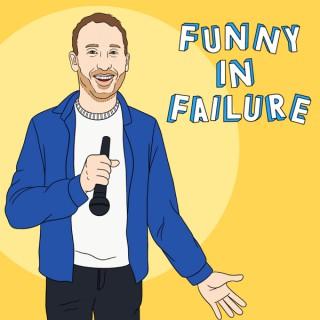 Funny In Failure