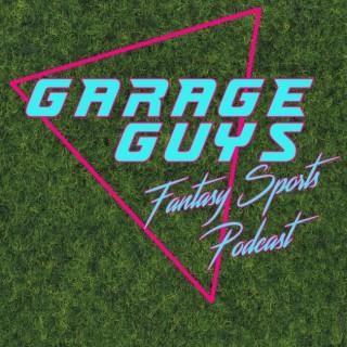Garage Guys Fantasy Sports Podcast