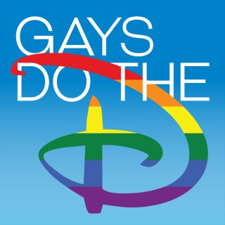 Gays Do the D: An Unofficial Disney Podcast