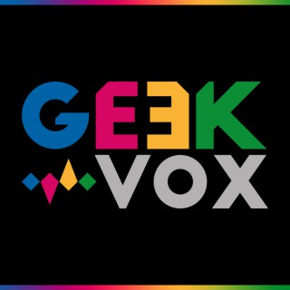 Geek Vox | Podcasts