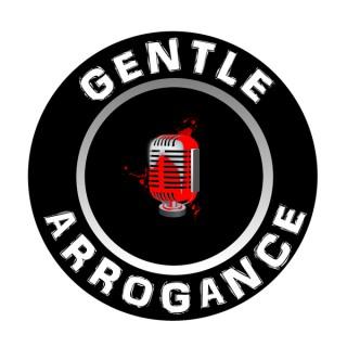 Gentle Arrogance