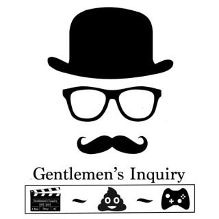Gentlemen's Inquiry
