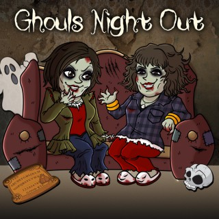 Ghouls Night Out Podcast