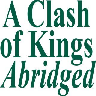 Alt Schwift X – A Clash of Kings Abridged