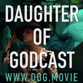 Daughter of Godcast