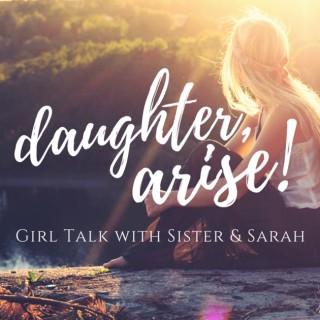 Daughter, Arise!