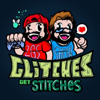 Glitches Get Stitches