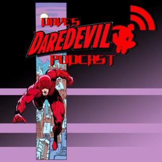 Dave's Daredevil Podcast