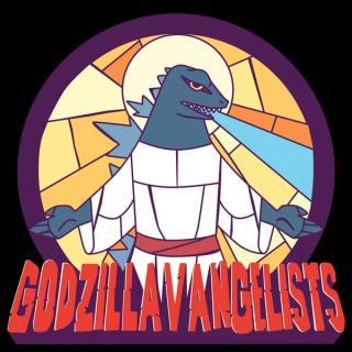 Godzillavangelists