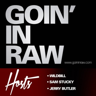 Goin' in Raw