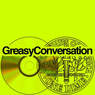 Greasy Conversation Podcast