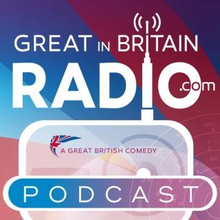 Great in Britain Radio - A Comedy Podcast