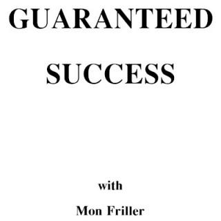 Guaranteed Success