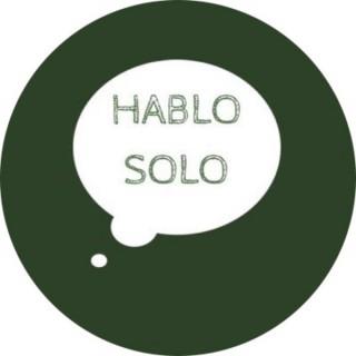 Hablo Solo