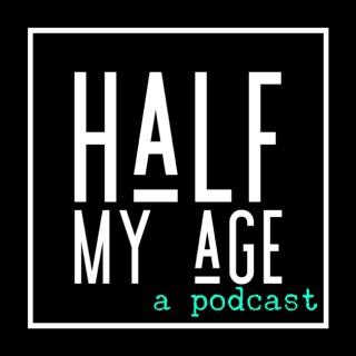 Half My Age