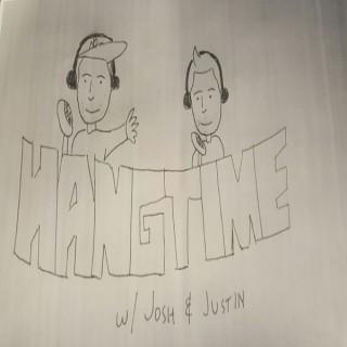 HangTime w/ Josh & Justin