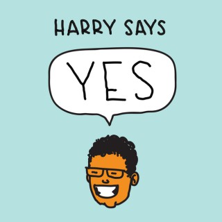Harry Says Yes