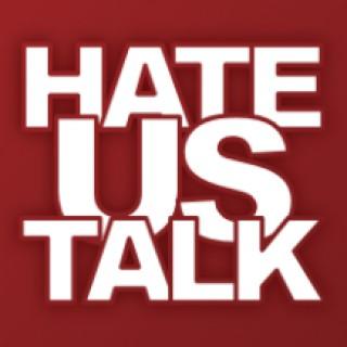 Hate Us Talk